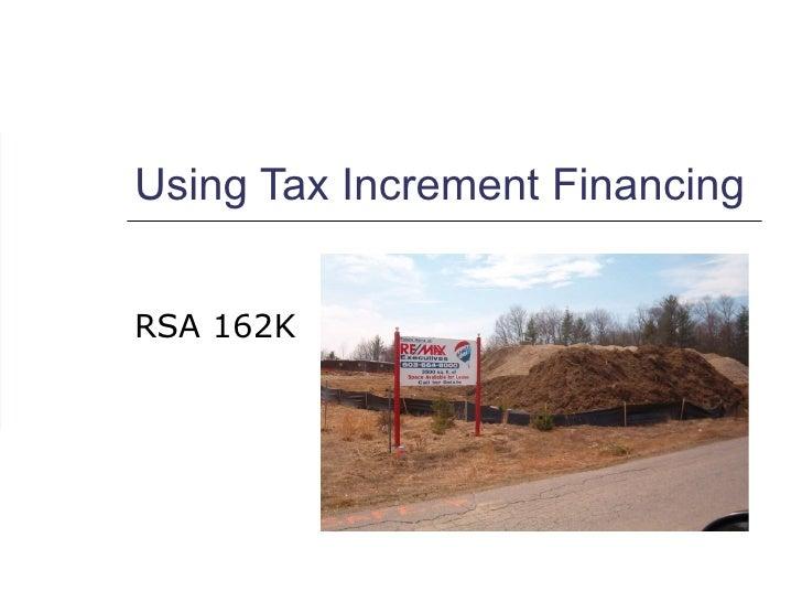 Using Tax Increment Financing RSA 162K