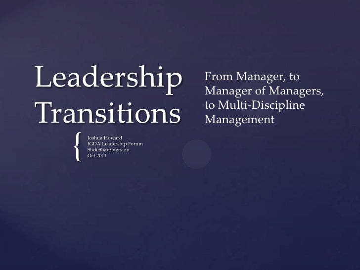 Leadership                    From Manager, to                              Manager of Managers,                          ...