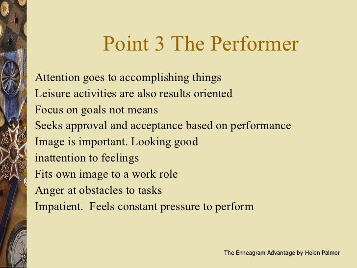 Point 3 The Performer <ul><li>Attention goes to accomplishing things </li></ul><ul><li>Leisure activities are also results...