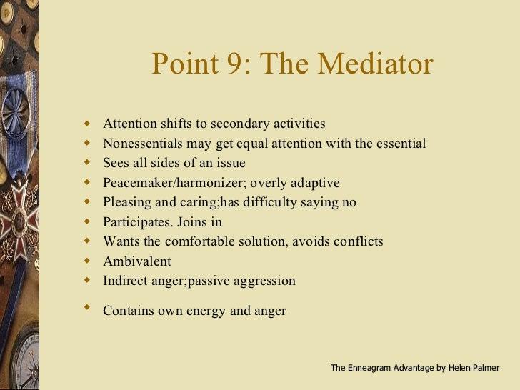 Point 9: The Mediator <ul><li>Attention shifts to secondary activities </li></ul><ul><li>Nonessentials may get equal atten...