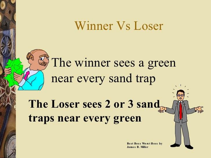 Winner Vs Loser The winner sees a green near every sand trap The Loser sees 2 or 3 sand traps near every green Best Boss W...