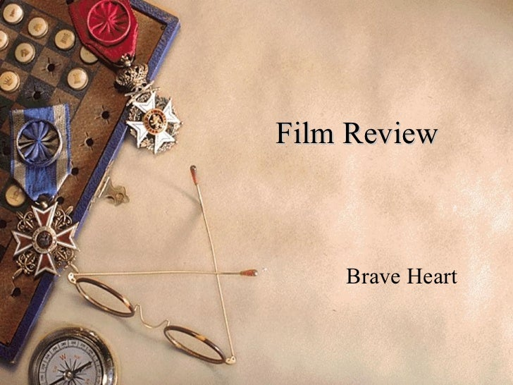 Film Review Brave Heart