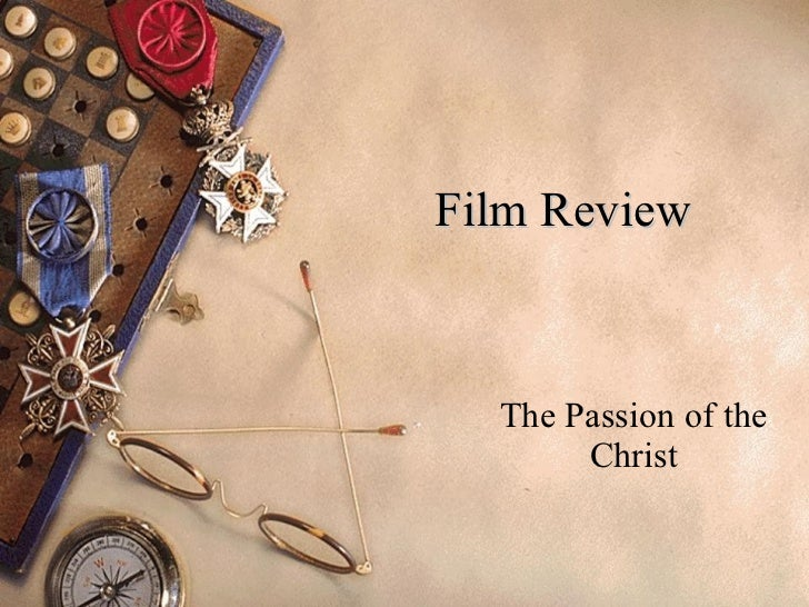 Film Review The Passion of the Christ