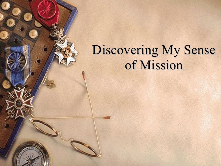 Discovering My Sense of Mission