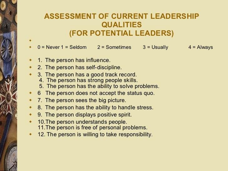 ASSESSMENT OF CURRENT LEADERSHIP QUALITIES (FOR POTENTIAL LEADERS) <ul><li> </li></ul><ul><li> </li></ul><ul><li>0 = Nev...