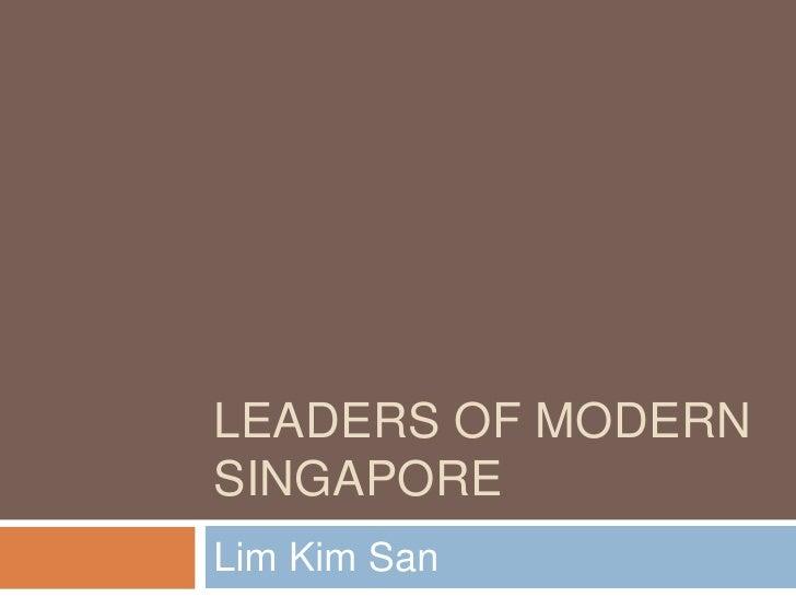 Leaders of Modern Singapore<br />Lim Kim San<br />