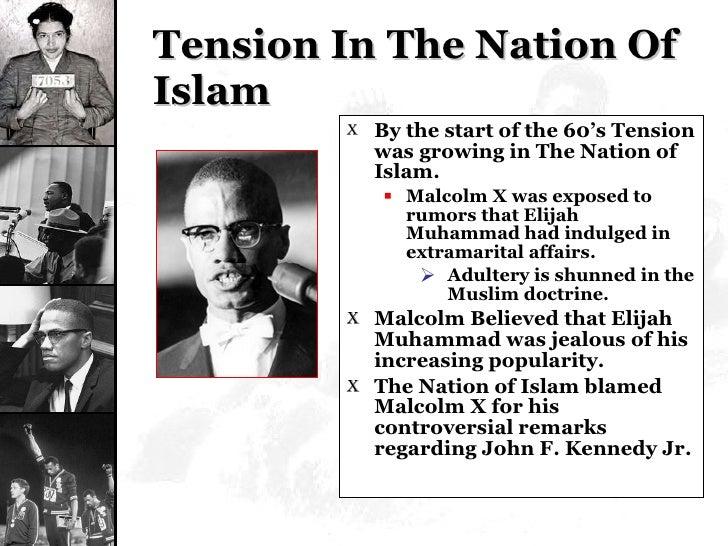 Tension In The Nation Of Islam <ul><li>By the start of the 60's Tension was growing in The Nation of Islam. </li></ul><ul>...