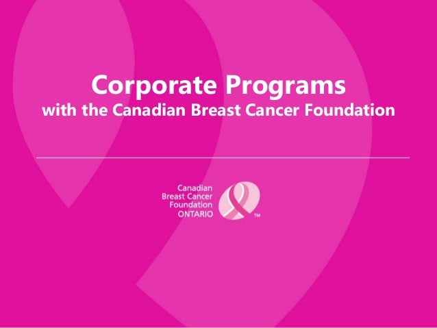 Corporate Programswith the Canadian Breast Cancer Foundation
