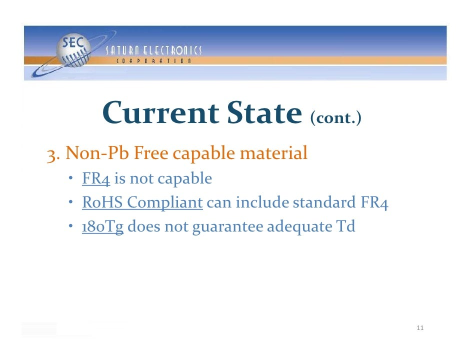 CurrentState( )                     (cont.)  3.Non PbFreecapablematerial 3.Non‐PbFreecapablematerial   • FR4 is...