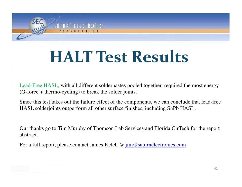 HALTTestResults Lead-Free HASL, with all different solderpastes pooled together, required the most energy (G-force + the...