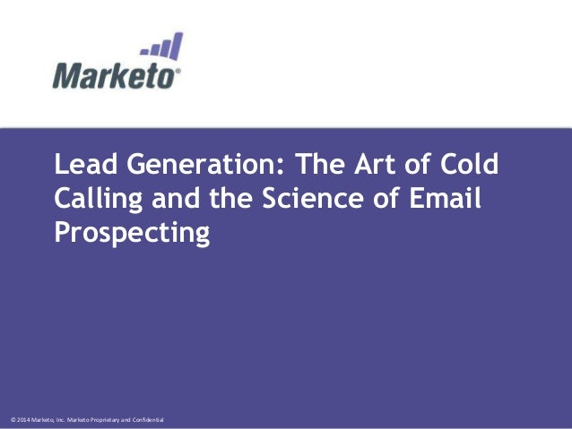 Lead Generation: The Art of Cold Calling and the Science of Email Prospecting