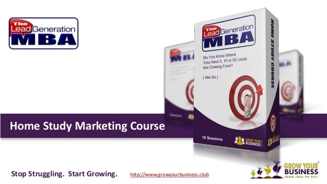 Home Study Marketing Course Stop Struggling. Start Growing. http://www.growyourbusiness.club