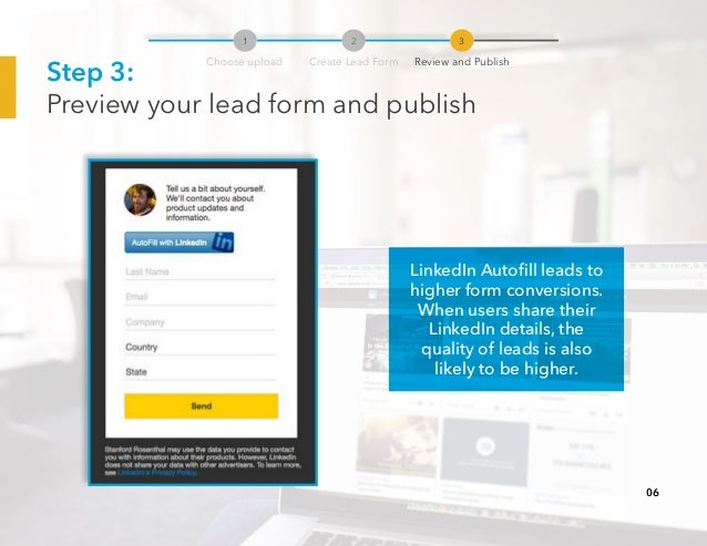 Step 3: Preview your lead form and publish LinkedIn Autofill leads to higher form conversions. When users share their Link...