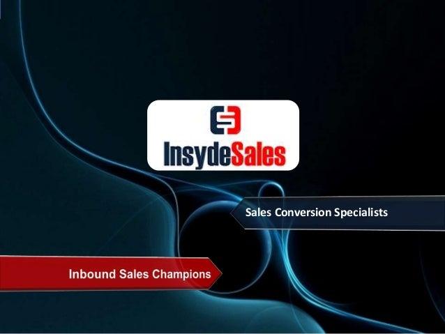 Sales Conversion Specialists