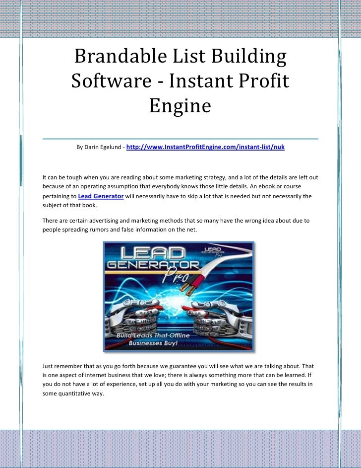 Brandable List Building    Software - Instant Profit              Engine___________________________________             By...