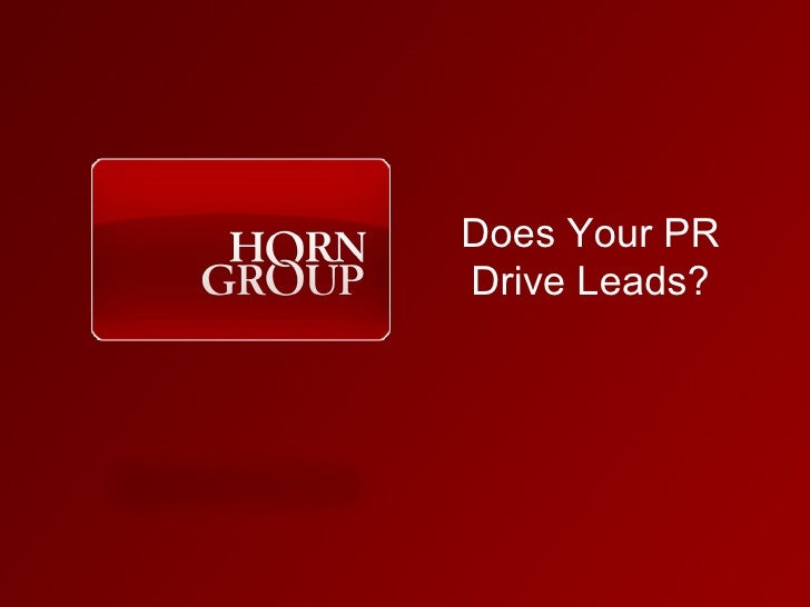 Does Your PR Drive Leads?