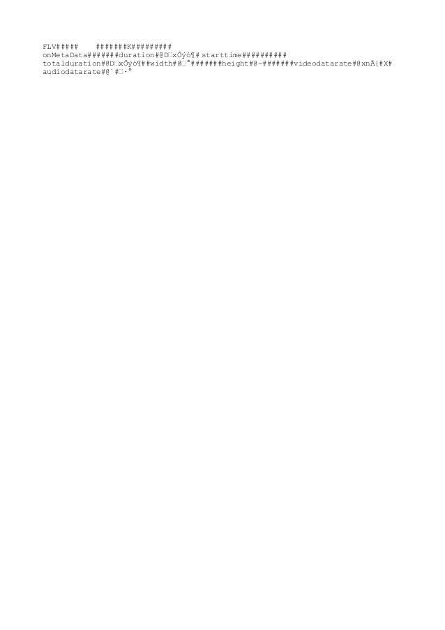 FLV#####    #######K#########onMetaData#######duration#@D‰xÔýó¶# starttime##########totalduration#@D‰xÔýó¶##width#@‰°#####...