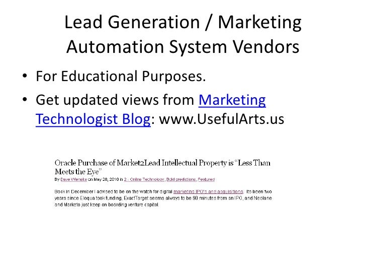 Lead Generation / Marketing Automation System Vendors<br />For Educational Purposes.<br />Get updated views from Marketing...