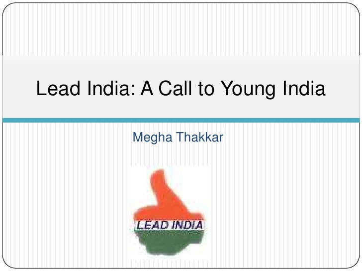 MeghaThakkar<br />Lead India: A Call to Young India<br />