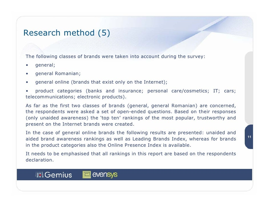Research method (5)  The following classes of brands were taken into account during the survey: •   general; •   general R...