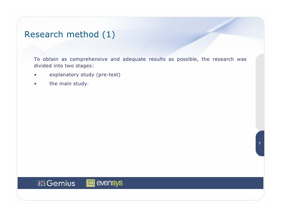 Research method (1)    To obtain as comprehensive and adequate results as possible, the research was   divided into two st...