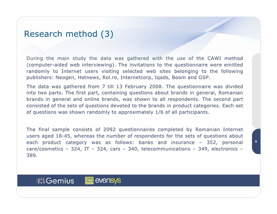 Research method (3)  During the main study the data was gathered with the use of the CAWI method (computer-aided web inter...