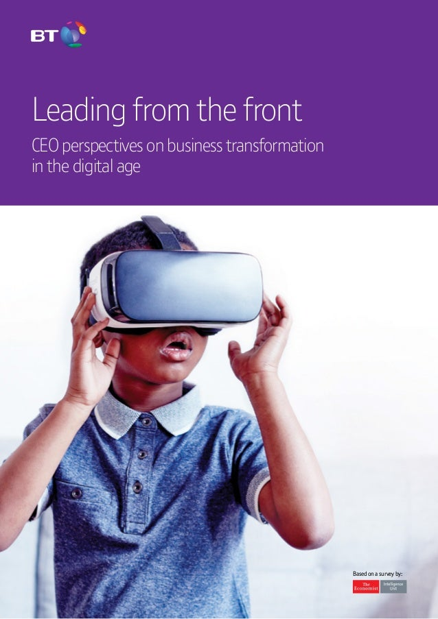 CEO report | Leading from the front  1 Leading from the front CEO perspectives on business transformation in the digital a...