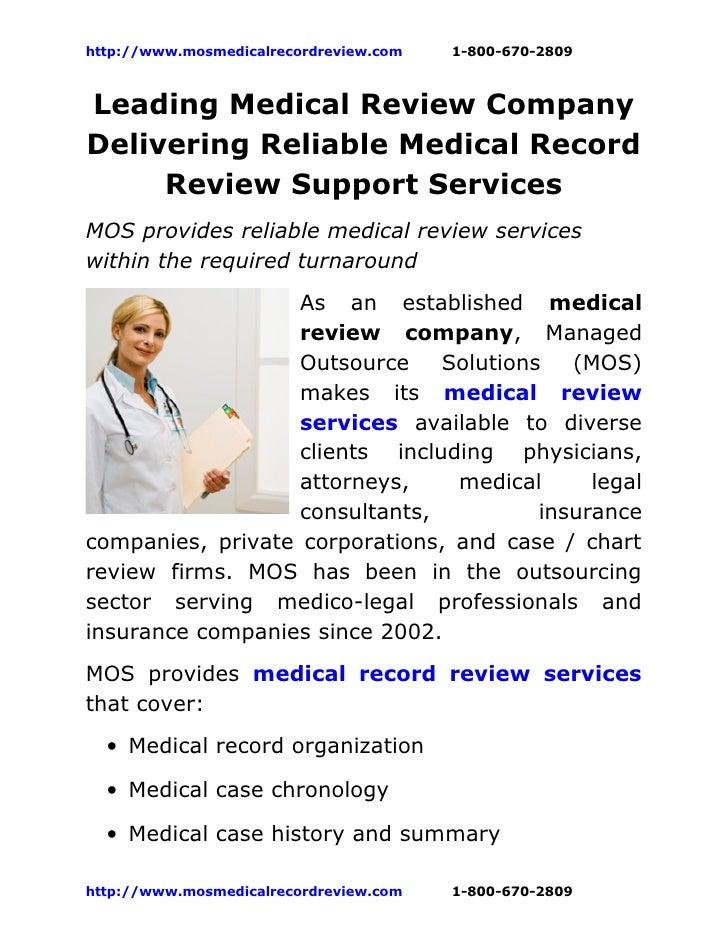 http://www.mosmedicalrecordreview.com   1-800-670-2809Leading Medical Review CompanyDelivering Reliable Medical Record    ...