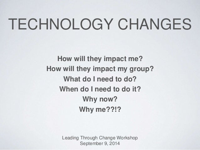 Leading Through Change - Technology Changes