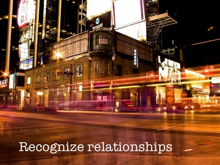 Recognize relationships