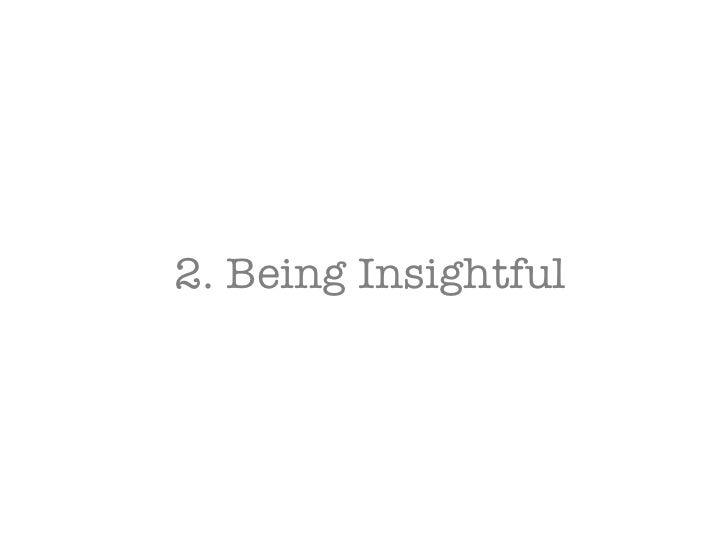 2. Being Insightful