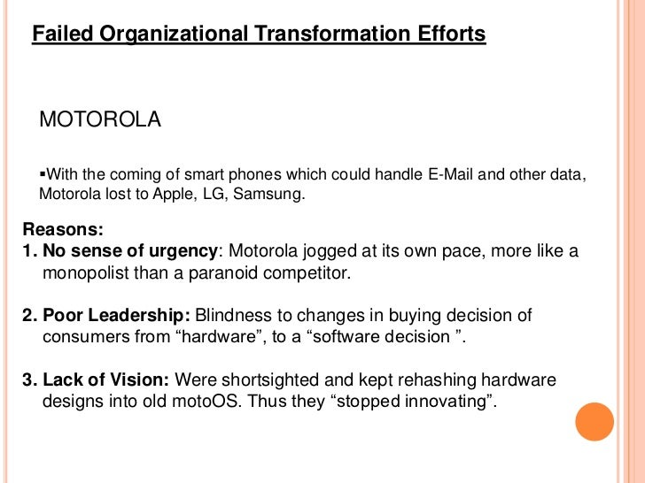 change management motorola How motorola solutions (and its 22,000 workers) ditched microsoft for google my advice to anybody would be just focus squarely on change management, he says.