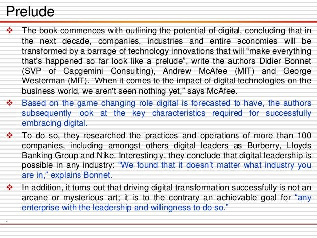  The book commences with outlining the potential of digital, concluding that in the next decade, companies, industries an...
