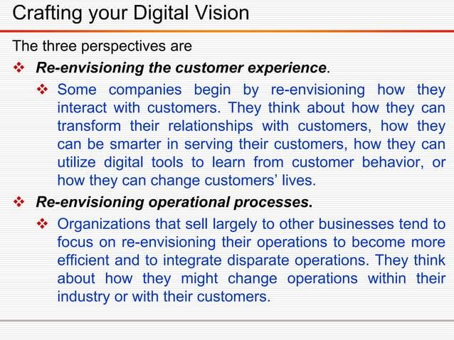 Transformative Digital Vision Creating transformative ambitions.  Digital aspirations can fall into three categories.  S...