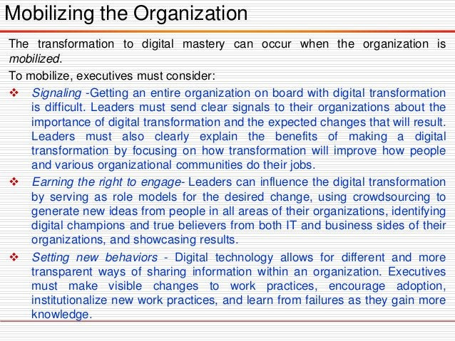 Sustaining Digital Transformation  Align reward structures.  Reward structures help link transformation goals and measur...