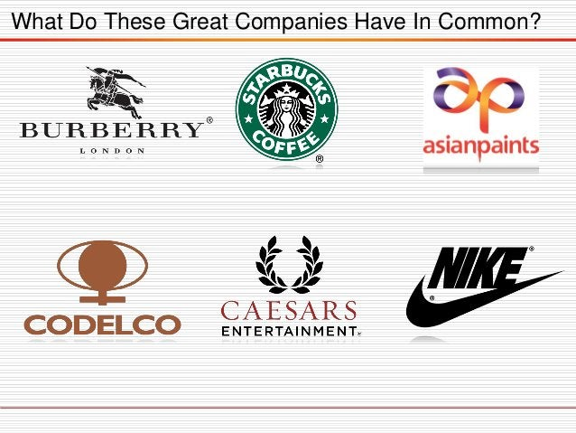 What Do These Great Companies Have In Common?