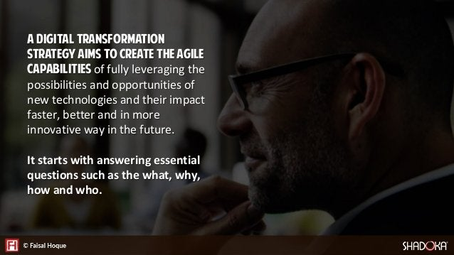 AGENDA • Defining Digital Transformation • What Is Shaping Our World • Assess, Learn, Grow, Monitor
