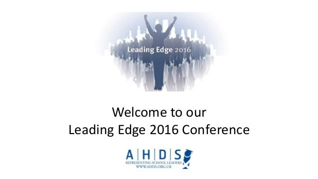 Welcome to our Leading Edge 2016 Conference