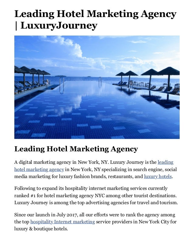 Leading Hotel Marketing Agency | LuxuryJourney Leading Hotel Marketing Agency A digital marketing agency in New York, NY. ...