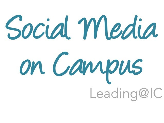 Social Media on Campus  Leading@IC