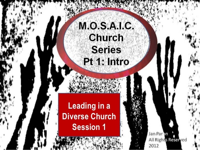 Leading in aDiverse Church   Session 1