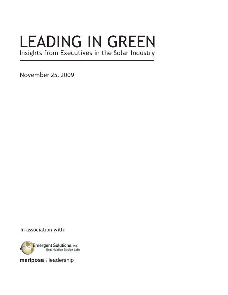 LEADING INthe Solar Industry Insights from Executives in                             GREEN November 25, 2009     In associ...