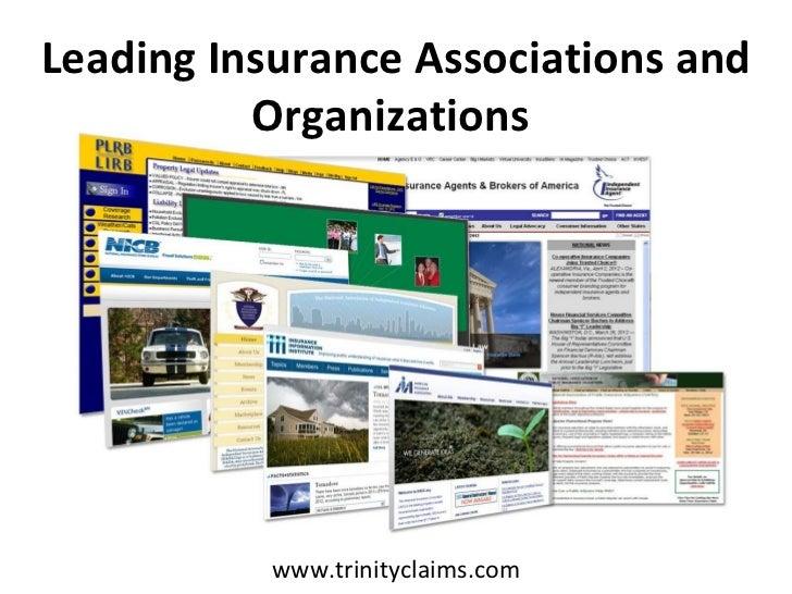 Leading Insurance Associations and          Organizations           www.trinityclaims.com