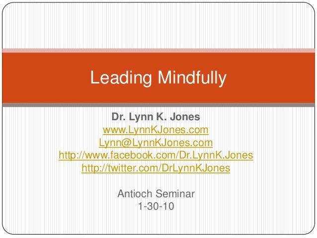 Dr. Lynn K. Jones www.LynnKJones.com Lynn@LynnKJones.com http://www.facebook.com/Dr.LynnK.Jones http://twitter.com/DrLynnK...