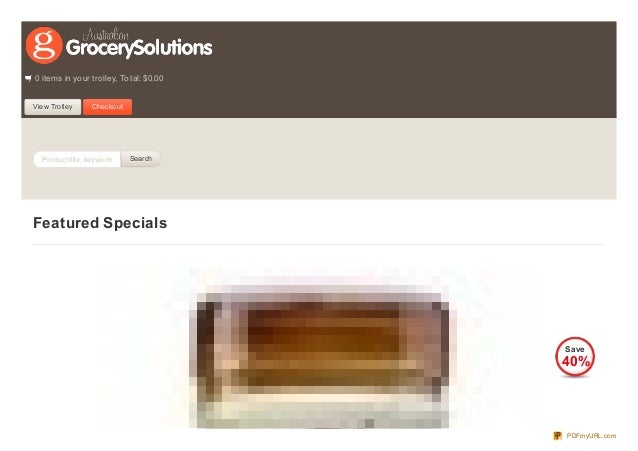0 items in your trolley, Total: $0.00 View Tro lley  Checko ut  Pro duct title, keywo rds  Search  Featured Specials  Save...