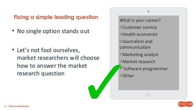 leading questions in surveys how to avoid writing leading survey questions 4220