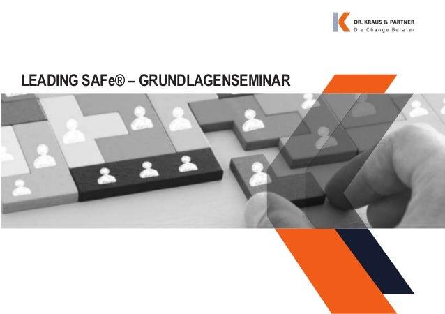 LEADING SAFe® – GRUNDLAGENSEMINAR
