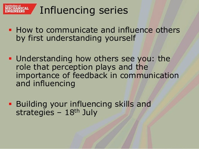 how to influence others Do you know how to influence others and keep them motivated learn two personality powers for motivating others through goal setting  .