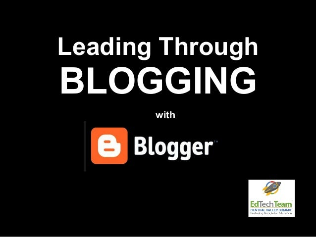Leading Through BLOGGING with
