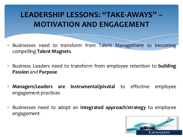 Leading Through Engagement Management Strategies To Motivate And Reta